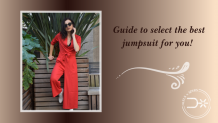Guide to select the best jumpsuit for you!  | HeelsNSpurs