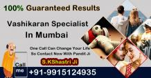 Vashikaran Specialist In Mumbai Payment After Result Call Now