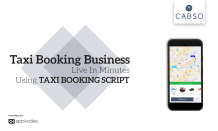 Taxi Booking App Script - CABSO: View Your Taxi Booking Business Live In Minutes Using Taxi Booking Script