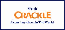 How to Watch Crackle TV From Anywhere In The World? - TheSoftPot