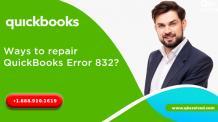 Ways to repair QuickBooks Error 832? - QBS Solved