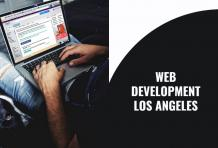 How Web Development Los Angeles will help you to create a Website