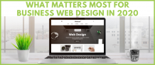 What Matters Most for Business Web Design in 2020?