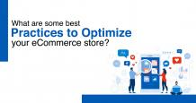 What are Some Best Practices to Optimize an Ecommerce Store?