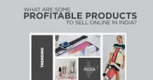 What are Some Profitable Products to Sell Online in India?