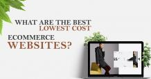 What are the Best Lowest Cost eCommerce Websites?