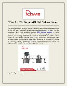 What Are The Features Of High Volume Seamer