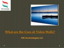 What are the Uses of Video Walls?