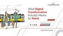 What Digital Transformation Actually Means for Retail   InfoVision