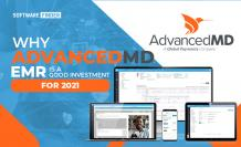 Why AdvancedMD EHR is a Good Investment For 2021
