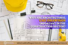 Why are Architectural CAD Drawing important in the construction sector?