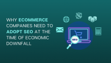 Why eCommerce Companies Need Adopt SEO at the Time of Economic Downfall