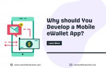 Why should You Develop a Mobile eWallet App