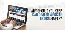 Why Should You Keep Car Dealer Website Design Simple? | izmocars