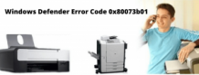 Repair Windows Defender Error Code 0x80073b01? +1-855-626-0142