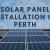 Are Solar Panels Worth Installing in Perth,WA?