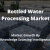 bottled water processing market