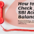 How to Check Your SBI Account Balance - Readytofind