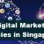 REASONS TO HIRE TOP DIGITAL MARKETING AGENCY - Top 10 Digital Marketing Agencies in Singapore