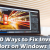 Top 10 Ways to Fix Inverted Colors on Windows 10