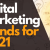 8 Reasons Your Business Needs Strong Digital Marketing Strategy in 2021