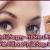 Types Of Eyelid Surgery – Fix Several Eyelid Issues With Different Eyelid Surgeries