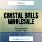 Crystal Balls Wholesale