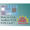 Verify PAN Card Online By Name, Aadhar Card and DOB