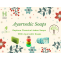 Use Ayurvedic Soaps instead of Chemical Ones