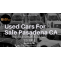 Used Cars For Sale Pasadena CA - JustPaste.it