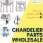 Chandelier Parts Wholesale