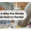 Here is Why You Should Donate Food to Charity! - Charity Look