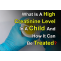 What Is A High Creatinine Level In A Child And How It Can Be Treated